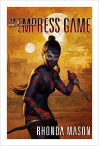 The Empress Game, by Rhonda Mason